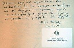 Karol Papoulias, the President of Greece