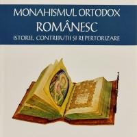 Un nou volum din lucrarea Monahismul ortodox romanesc